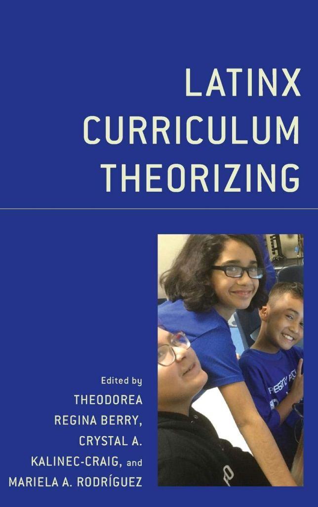 Conocimientos Míos: Engaging possibilities for school curriculum. In Latinx Curriculum Theorizing, Part Three: Latinx Currere, Latinx Curriculum as Autobiographical